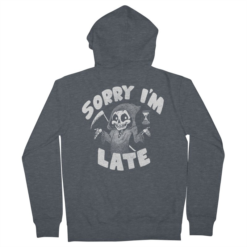Sorry I'm Late Men's French Terry Zip-Up Hoody by Brian Cook