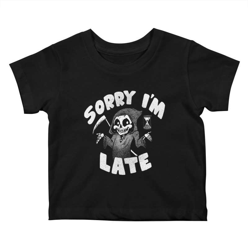 Sorry I'm Late Kids Baby T-Shirt by Brian Cook