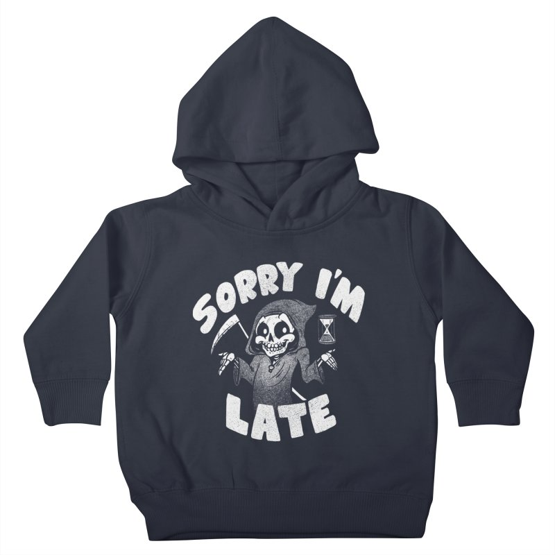 Sorry I'm Late Kids Toddler Pullover Hoody by Brian Cook