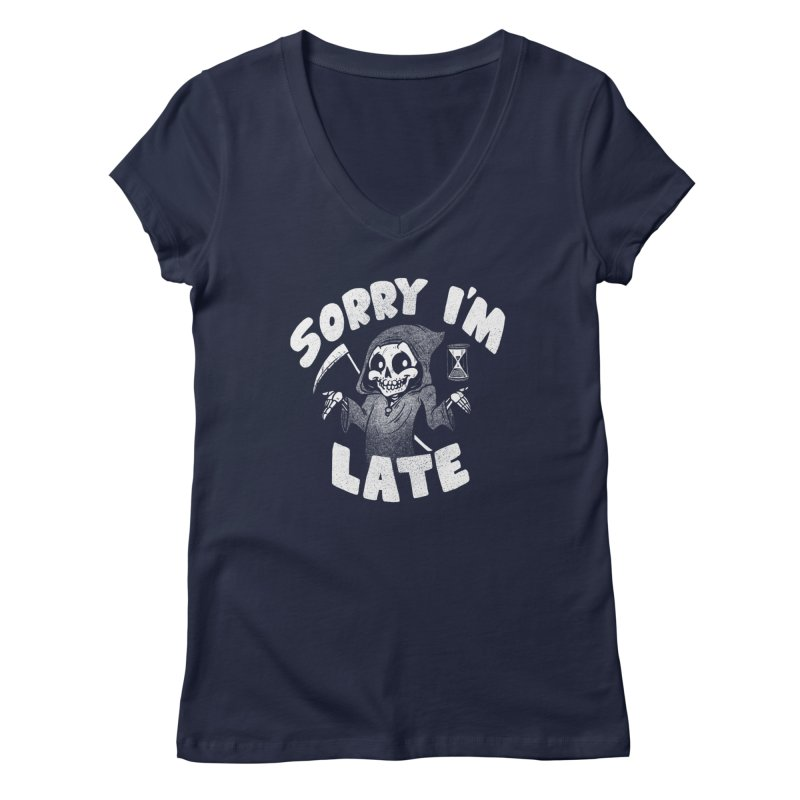 Sorry I'm Late Women's Regular V-Neck by Brian Cook