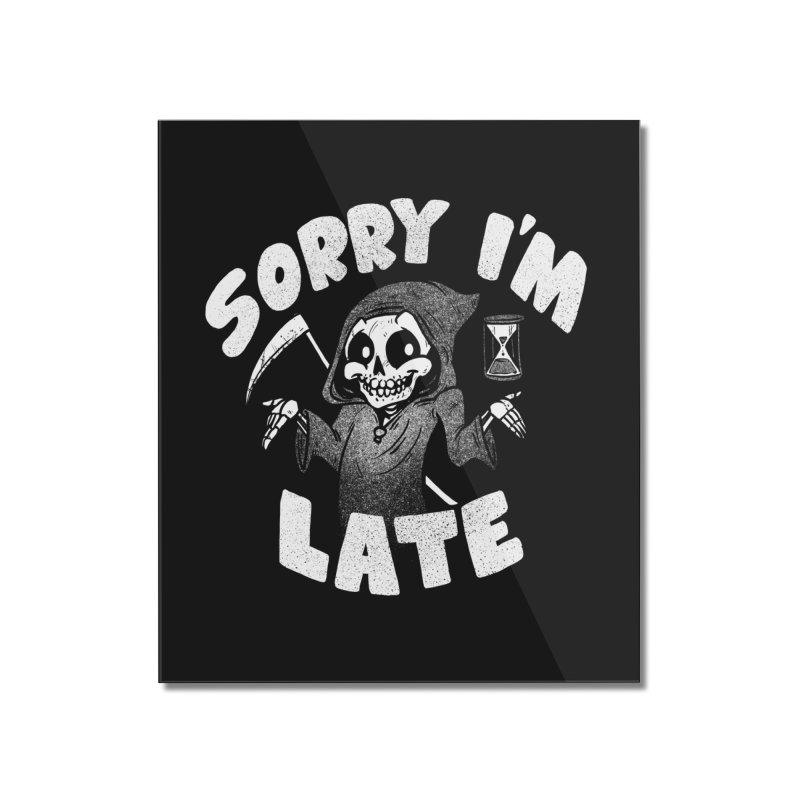 Sorry I'm Late Home Mounted Acrylic Print by Brian Cook