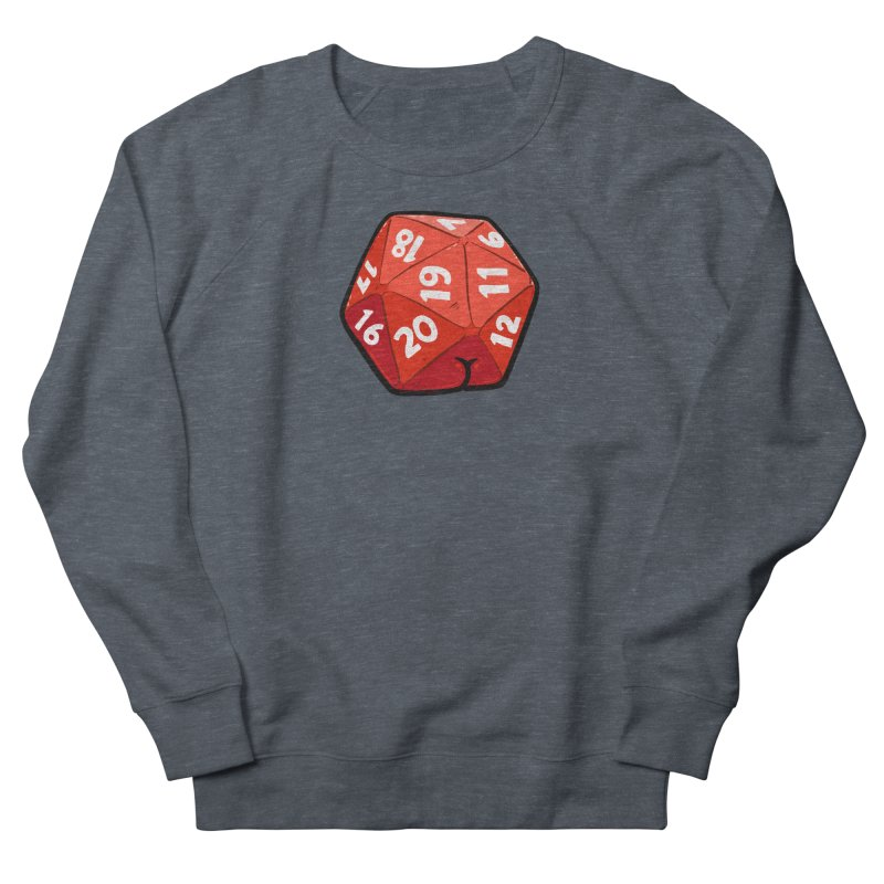 D20 Butt Women's French Terry Sweatshirt by Brian Cook