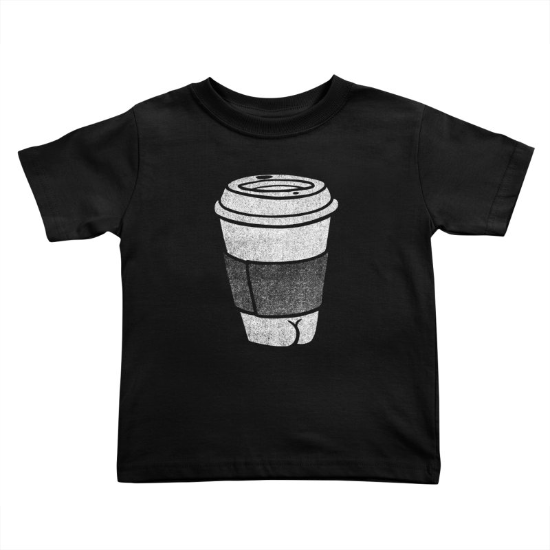Coffee Butt (Mono Color Edition) Kids Toddler T-Shirt by Brian Cook