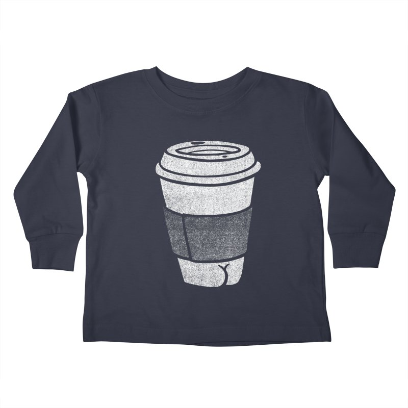 Coffee Butt (Mono Color Edition) Kids Toddler Longsleeve T-Shirt by Brian Cook