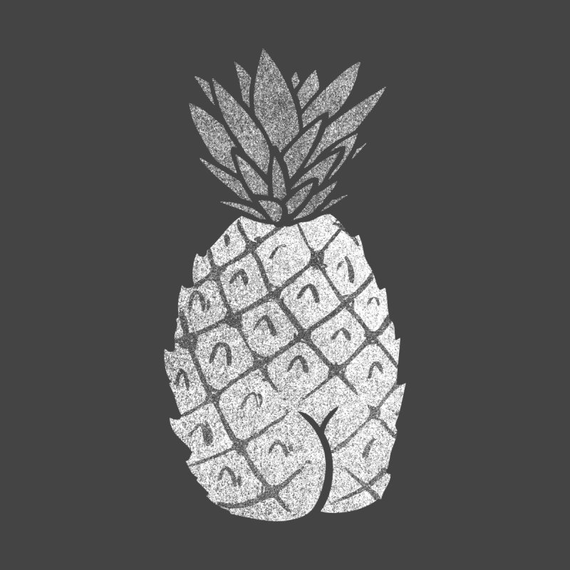 Pineapple Butt (Mono Color Edition) by Brian Cook