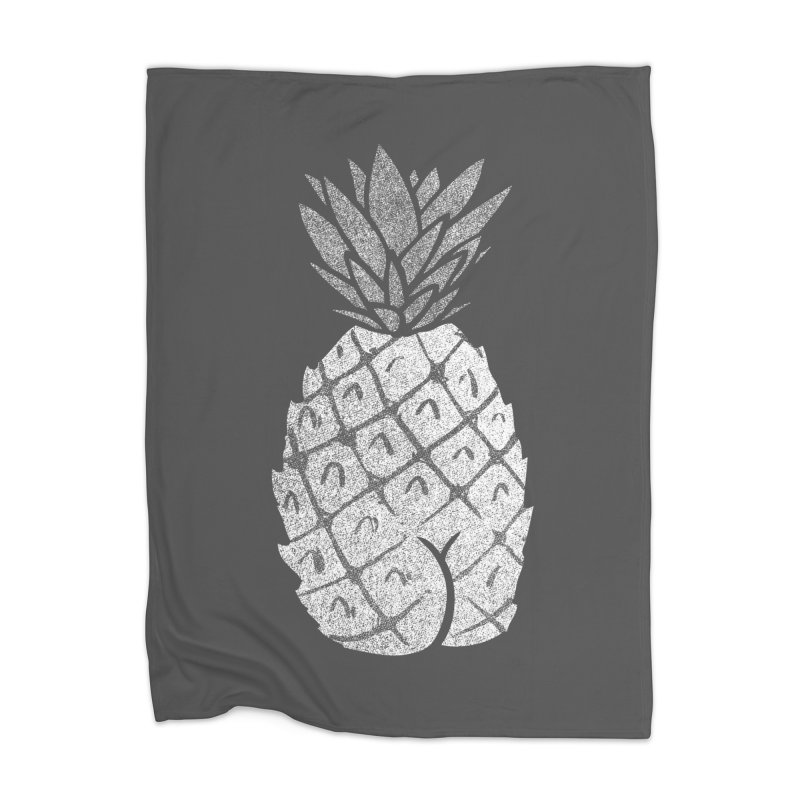 Pineapple Butt (Mono Color Edition) Home Blanket by Brian Cook