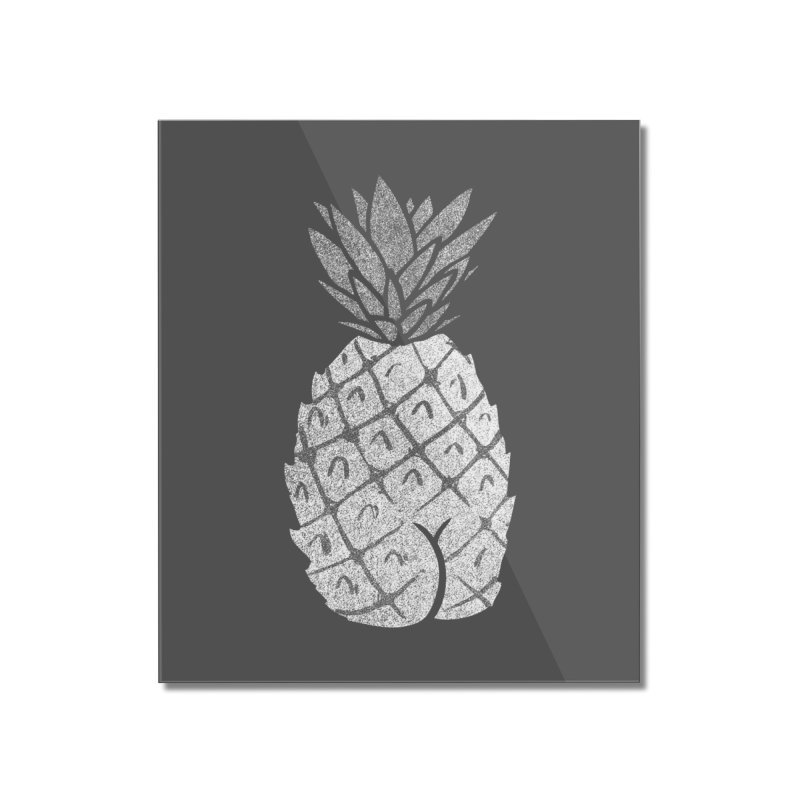 Pineapple Butt (Mono Color Edition) Home Mounted Acrylic Print by Brian Cook