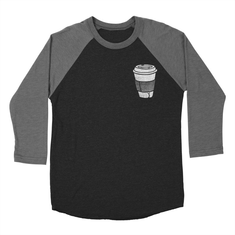 Coffee Butt (Mono Pocket Edition) Women's Baseball Triblend Longsleeve T-Shirt by Brian Cook