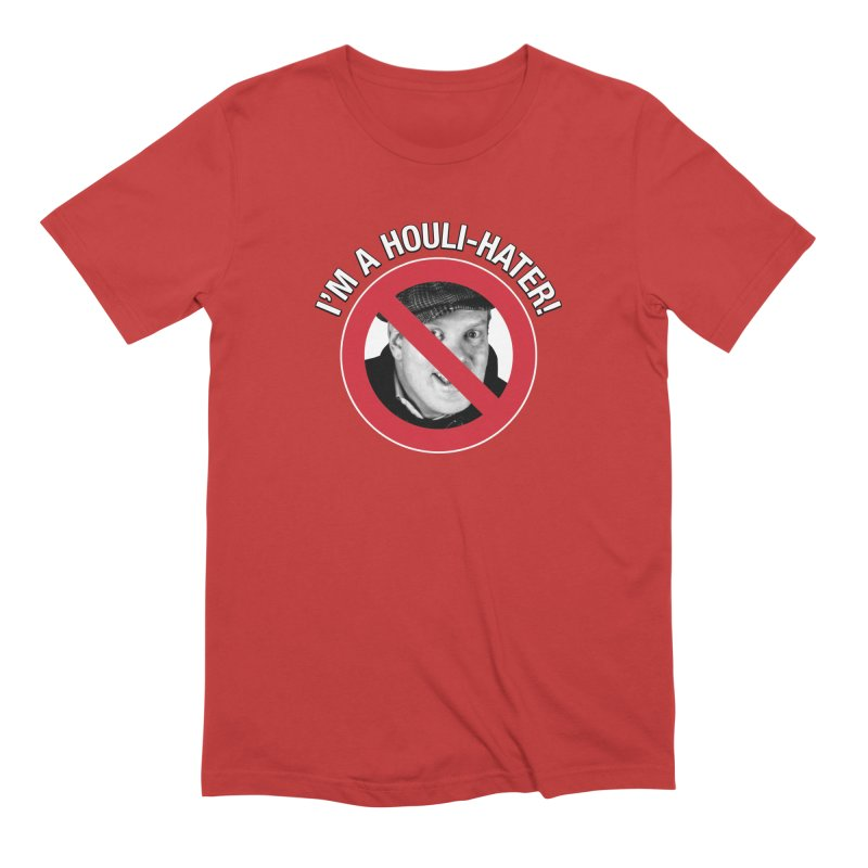 Houli Hater Men's Extra Soft T-Shirt by Brian Harms