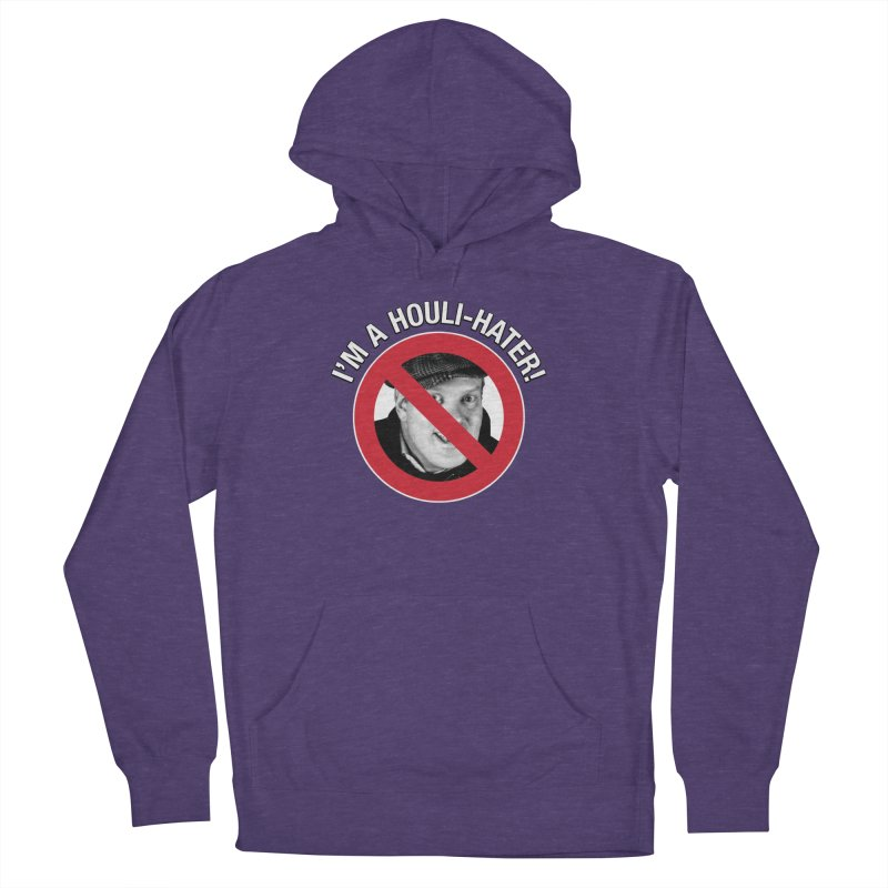 Houli Hater Men's French Terry Pullover Hoody by Brian Harms