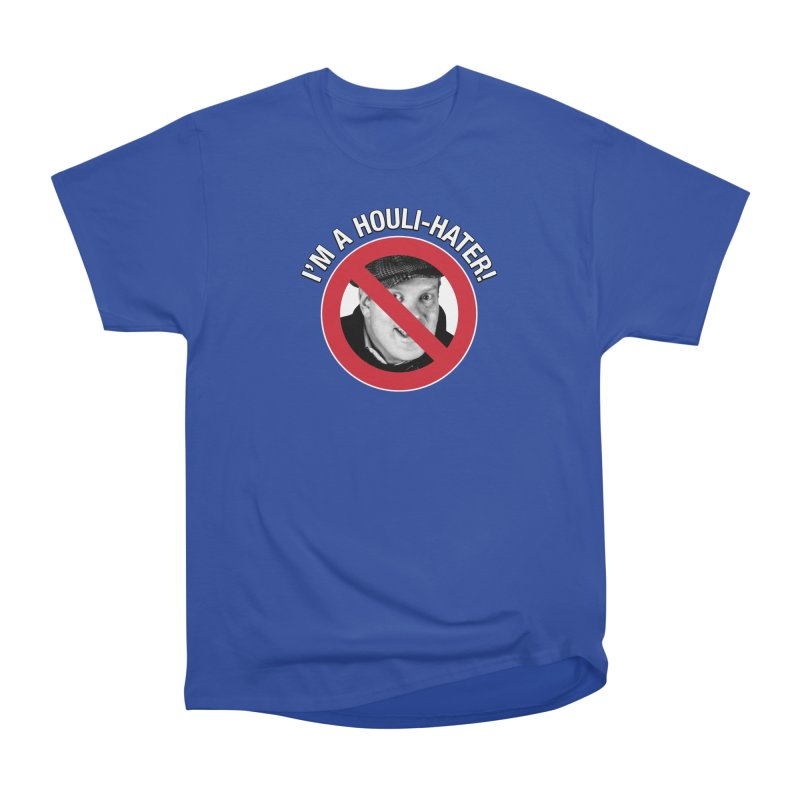 Houli Hater Women's Heavyweight Unisex T-Shirt by Brian Harms