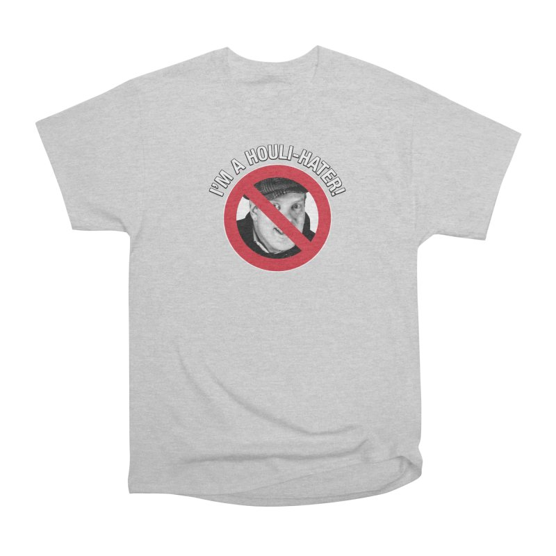 Houli Hater Men's Heavyweight T-Shirt by Brian Harms