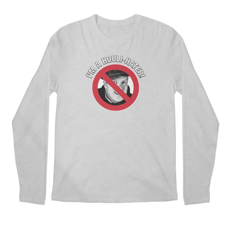 Houli Hater Men's Regular Longsleeve T-Shirt by Brian Harms