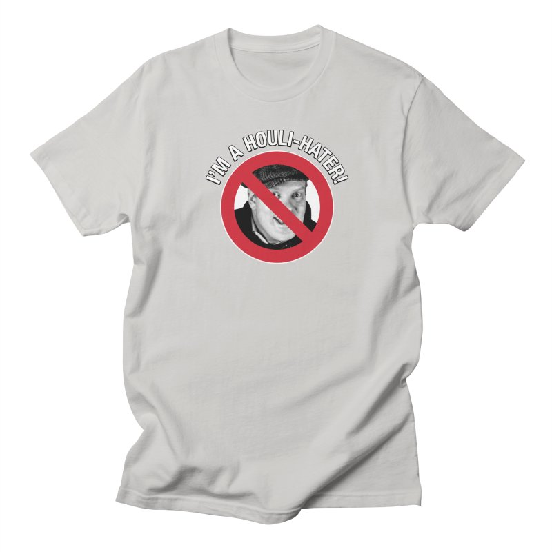 Houli Hater Men's Regular T-Shirt by Brian Harms
