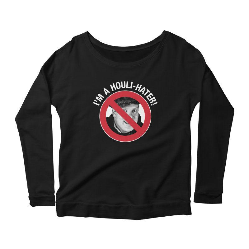Houli Hater Women's Scoop Neck Longsleeve T-Shirt by Brian Harms