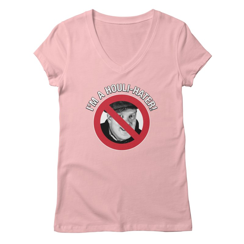 Houli Hater Women's Regular V-Neck by Brian Harms
