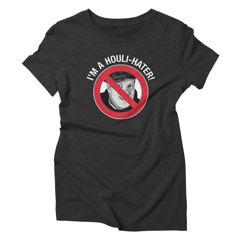 Houli Hater Women's Triblend T-Shirt by Brian Harms