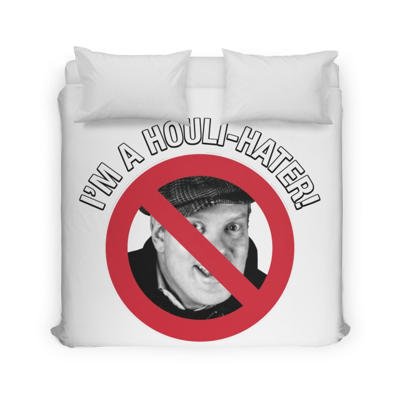 Houli Hater Home Duvet by Brian Harms