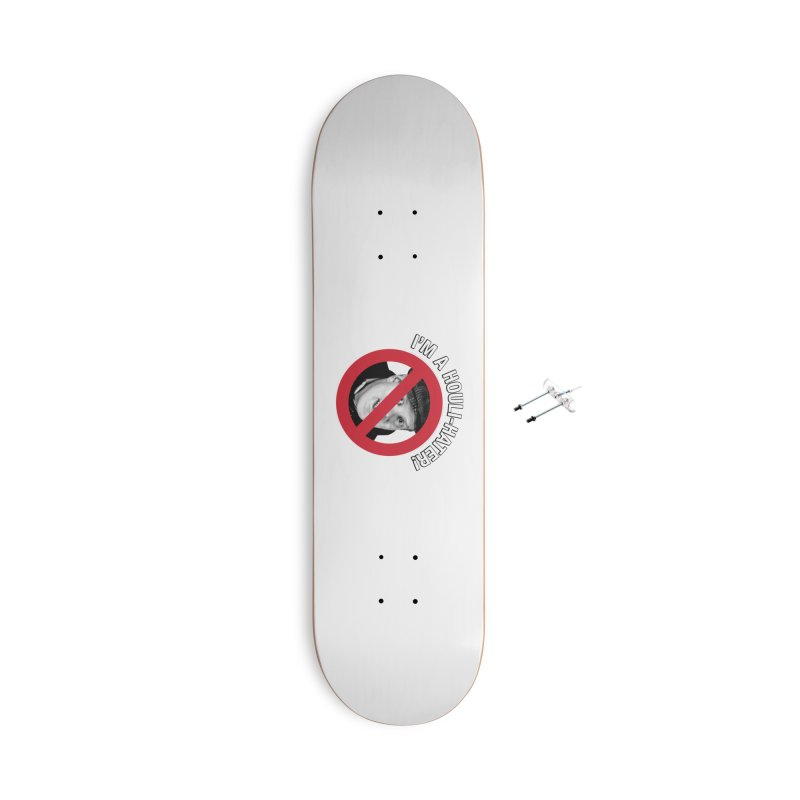 Houli Hater Accessories With Hanging Hardware Skateboard by Brian Harms