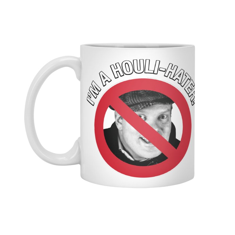 Houli Hater Accessories Standard Mug by Brian Harms