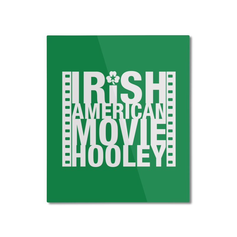 Irish American Movie Hooley Home Mounted Aluminum Print by Brian Harms