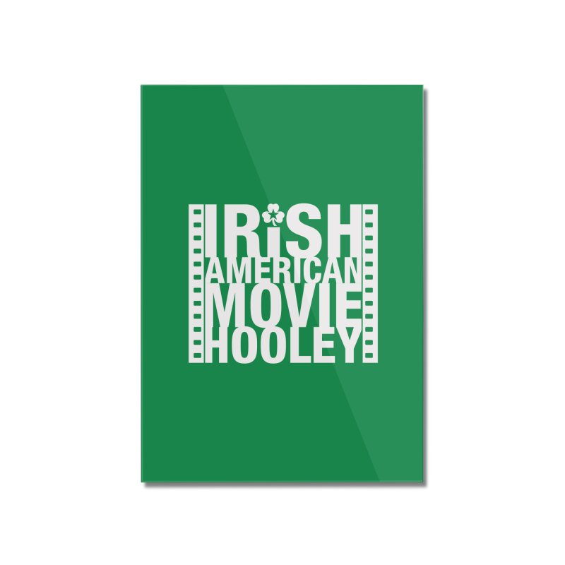 Irish American Movie Hooley Home Mounted Acrylic Print by Brian Harms