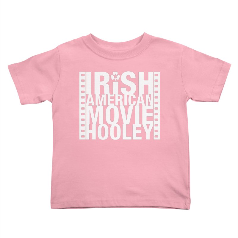 Irish American Movie Hooley Kids Toddler T-Shirt by Brian Harms