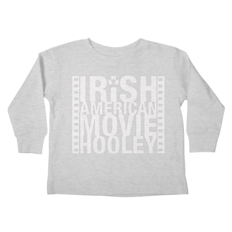 Irish American Movie Hooley Kids Toddler Longsleeve T-Shirt by Brian Harms