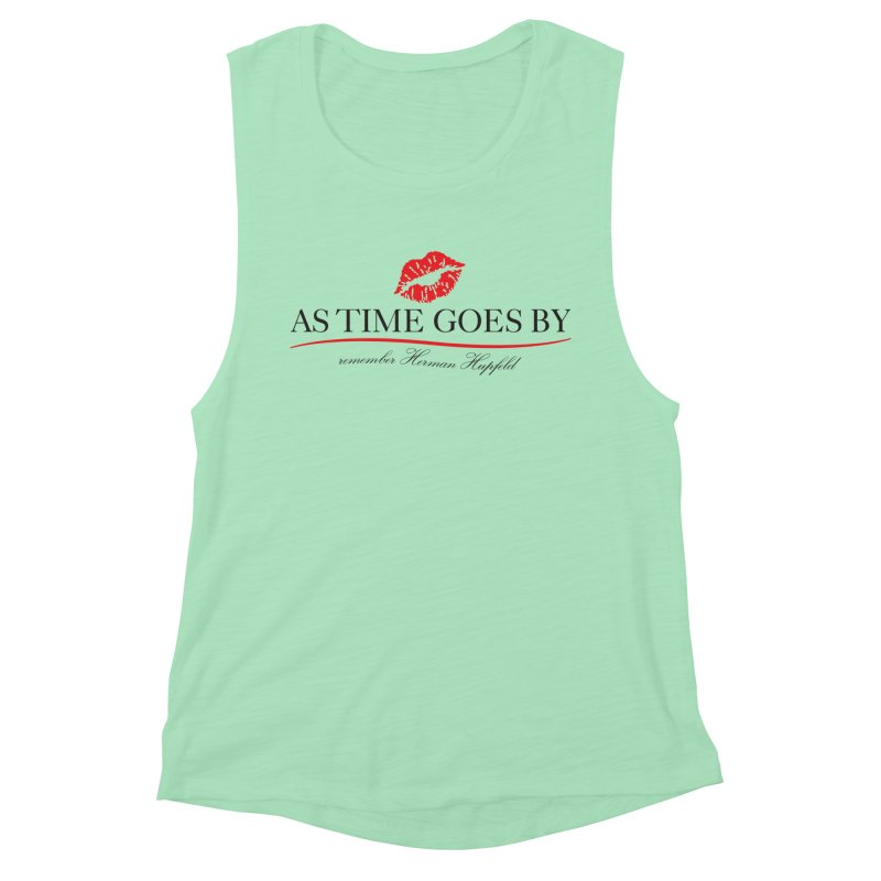 As Time Goes By Women's Muscle Tank by Brian Harms