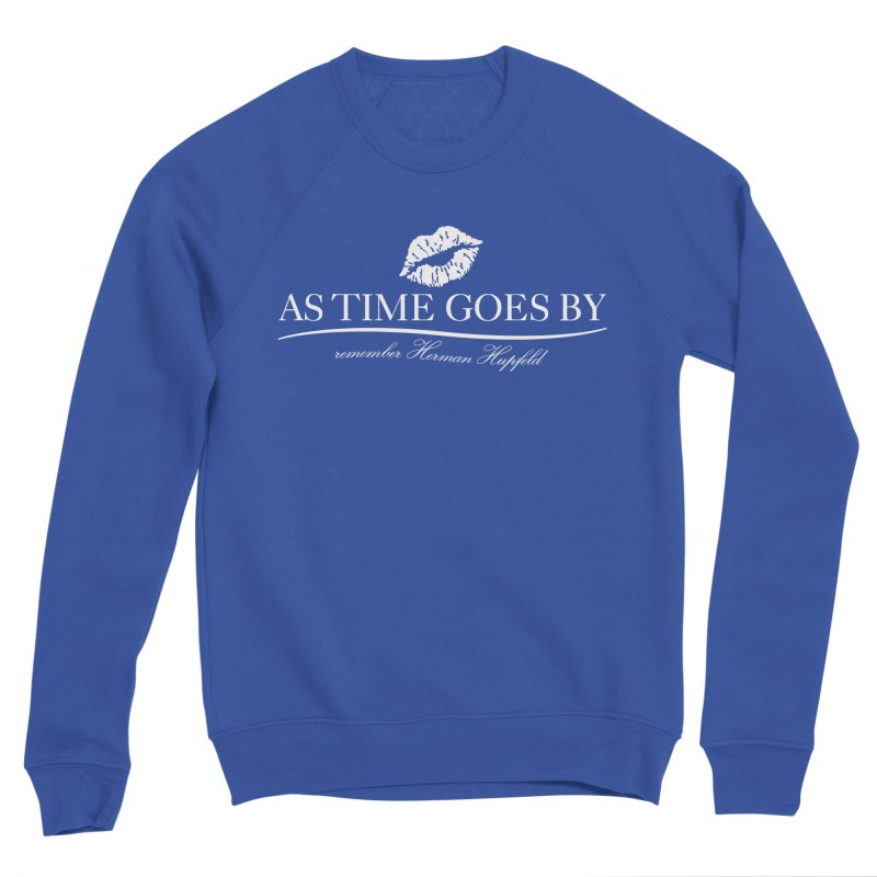 As Time Goes By (white) Men's Sweatshirt by Brian Harms
