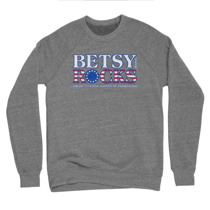 Betsy Ross Rocks Men's Sponge Fleece Sweatshirt by Brian Harms