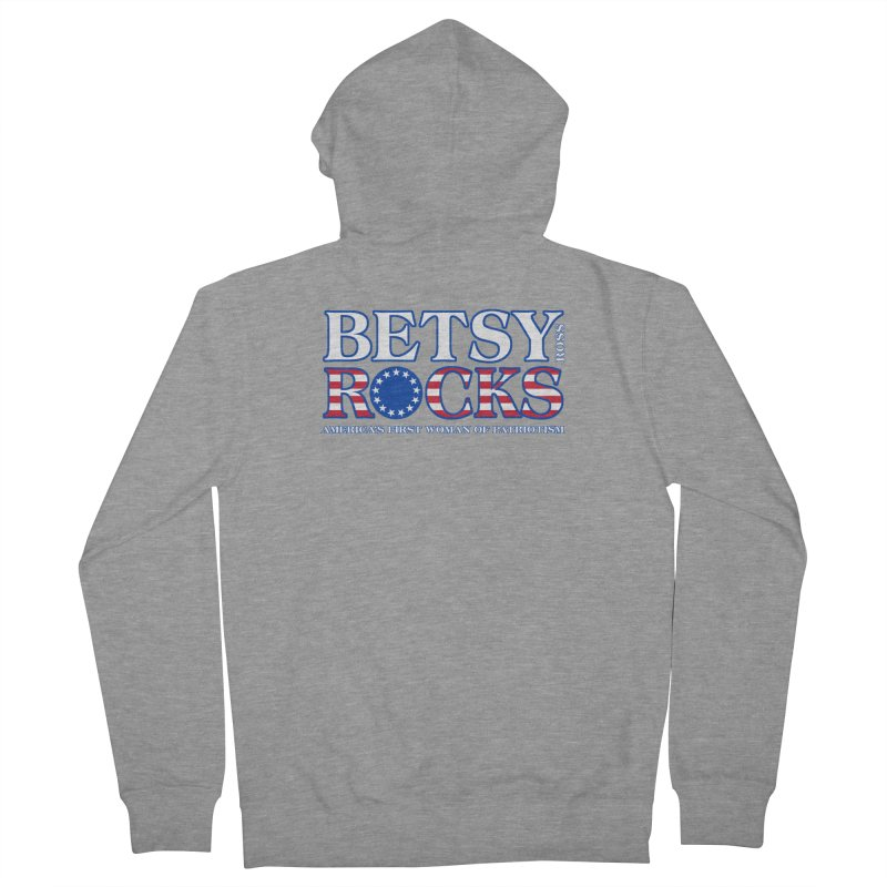 Betsy Ross Rocks Men's French Terry Zip-Up Hoody by Brian Harms