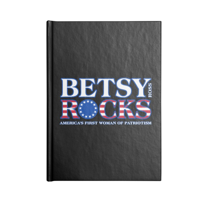 Betsy Ross Rocks Accessories Lined Journal Notebook by Brian Harms