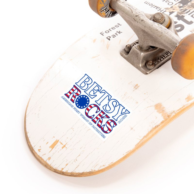 Betsy Ross Rocks Accessories Sticker by Brian Harms