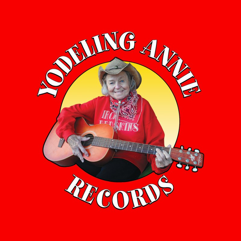 Yodeling Annie Records by Brian Harms