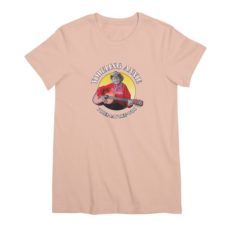 Yodeling Annie Women's Premium T-Shirt by Brian Harms