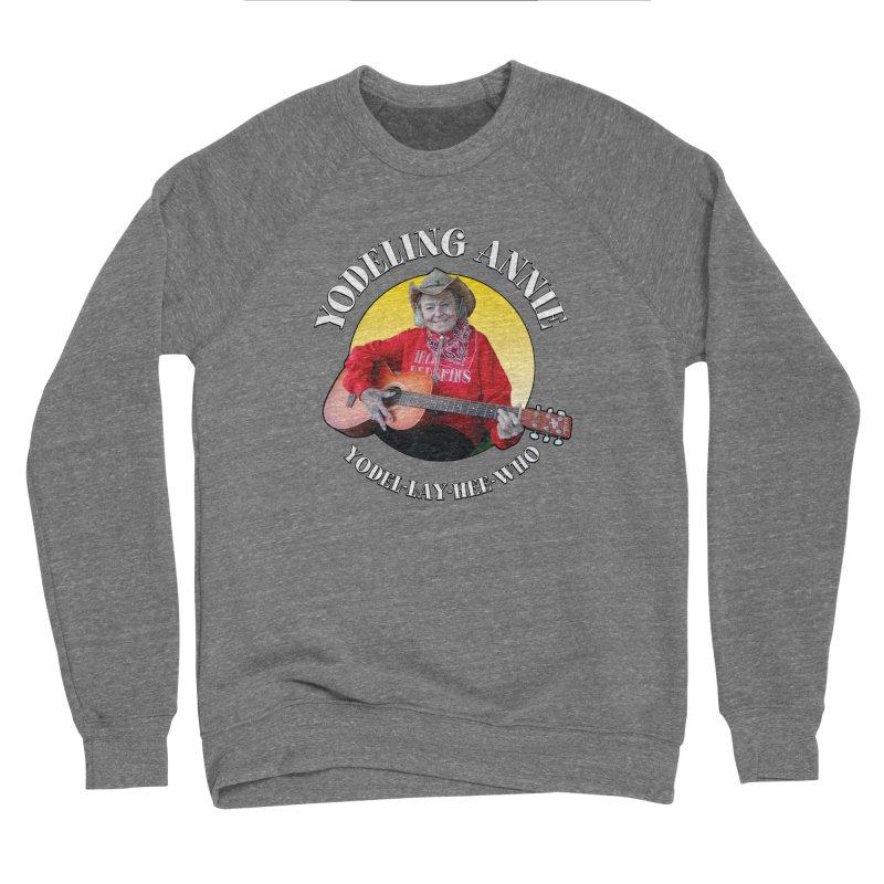 Yodeling Annie Men's Sponge Fleece Sweatshirt by Brian Harms