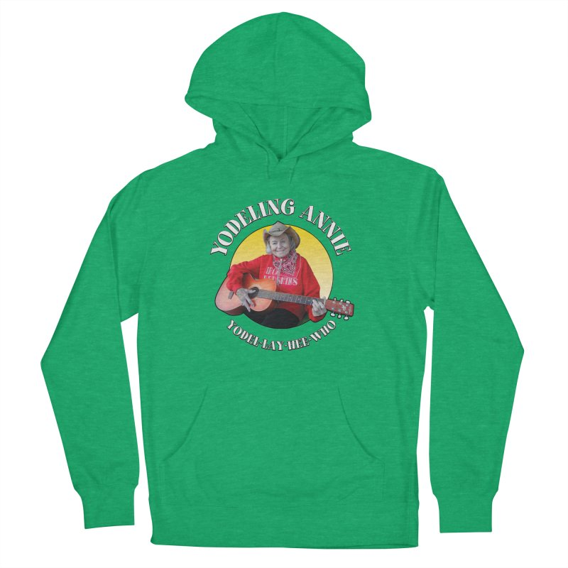 Yodeling Annie Women's French Terry Pullover Hoody by Brian Harms