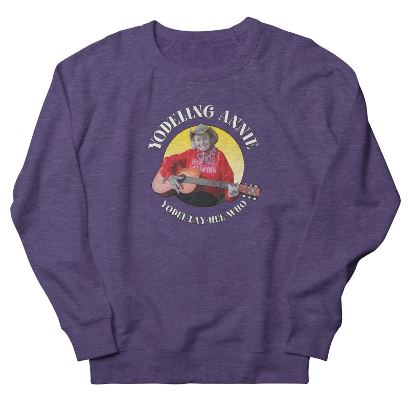 Yodeling Annie Women's French Terry Sweatshirt by Brian Harms