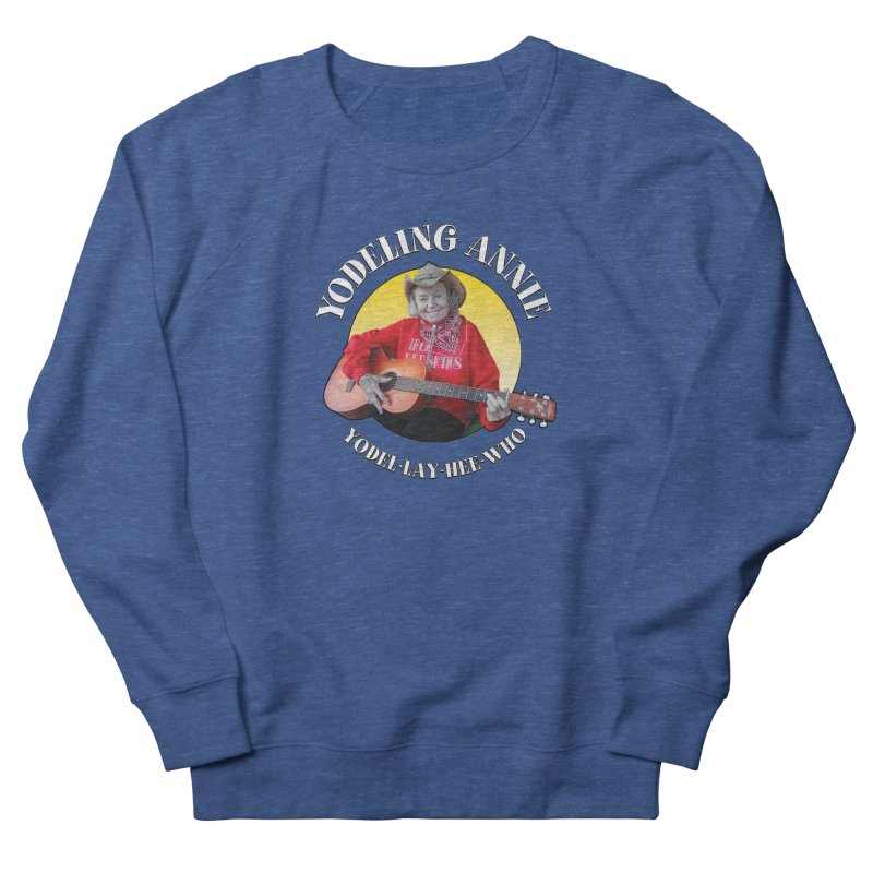 Yodeling Annie Men's Sweatshirt by Brian Harms