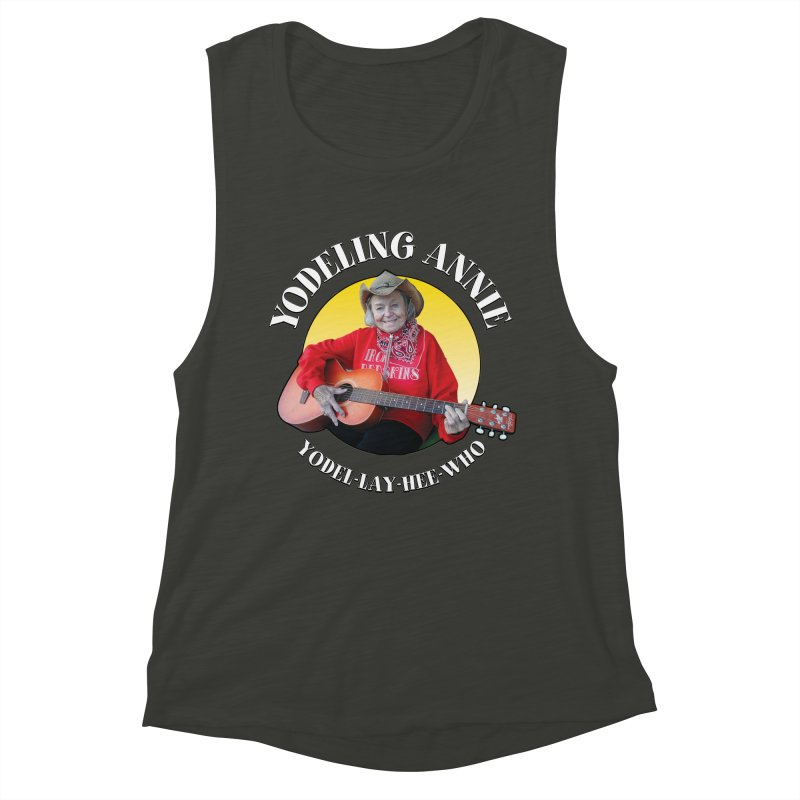 Yodeling Annie Women's Muscle Tank by Brian Harms