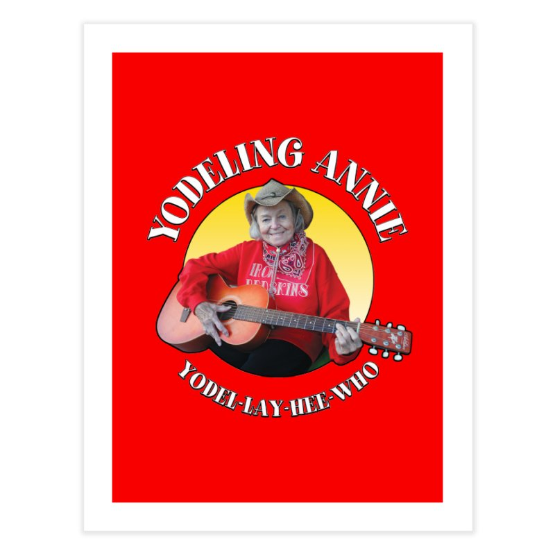 Yodeling Annie Home Fine Art Print by Brian Harms