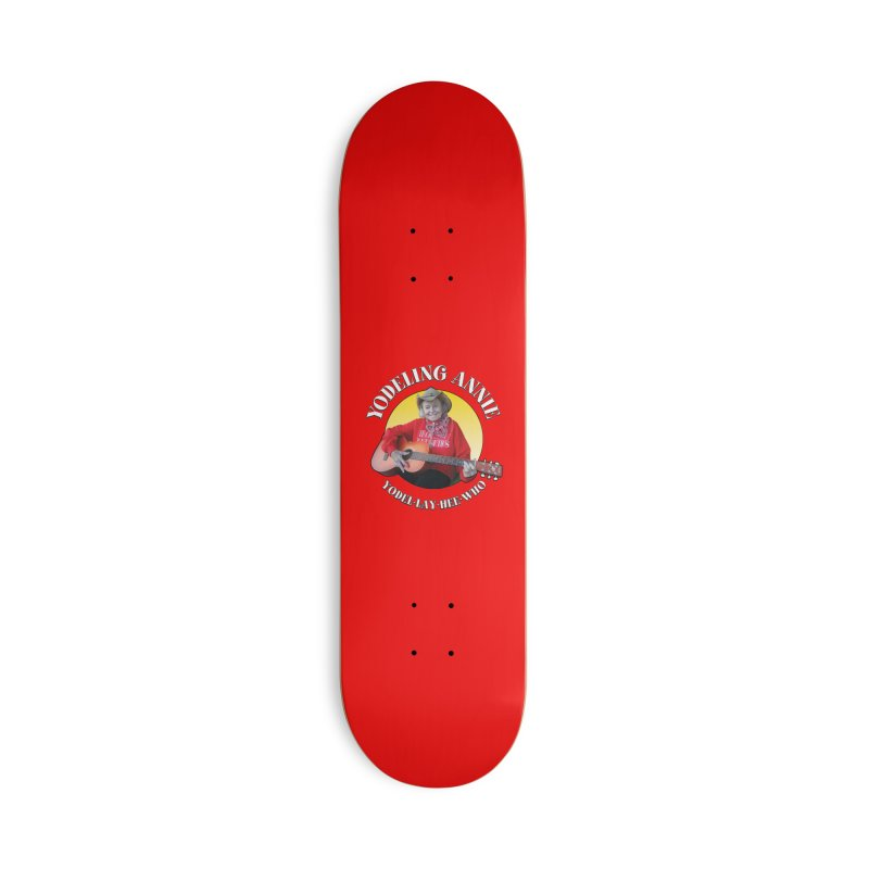 Yodeling Annie Accessories Deck Only Skateboard by Brian Harms
