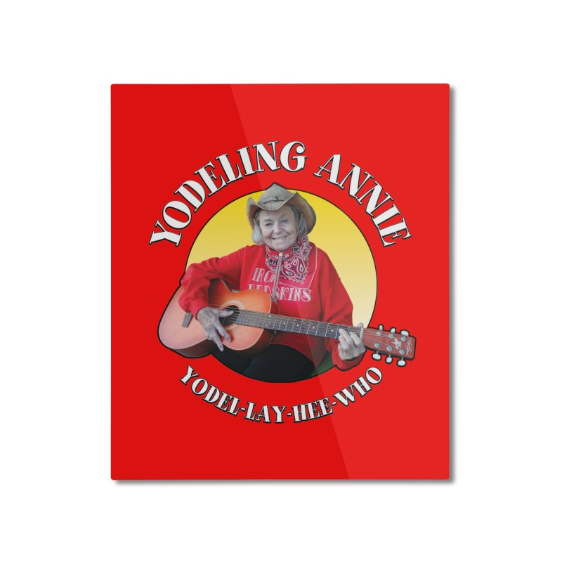 Yodeling Annie Home Mounted Aluminum Print by Brian Harms