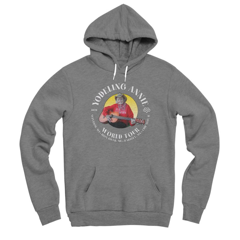 Yodeling Annie World Tour Women's Sponge Fleece Pullover Hoody by Brian Harms