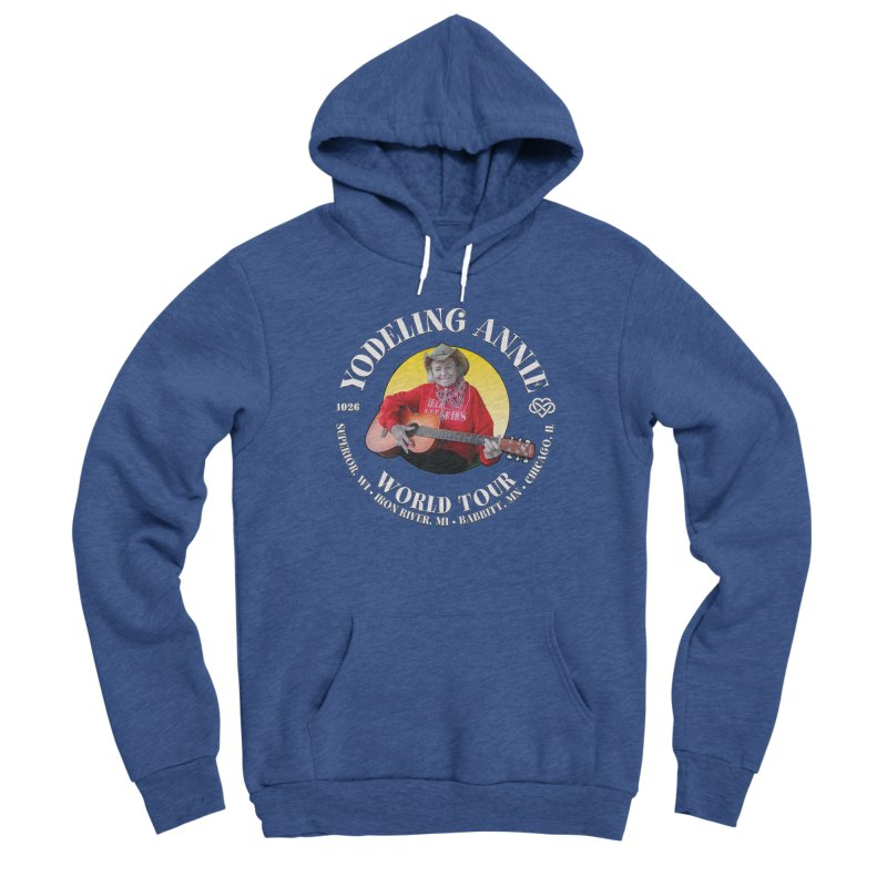 Yodeling Annie World Tour Men's Sponge Fleece Pullover Hoody by Brian Harms