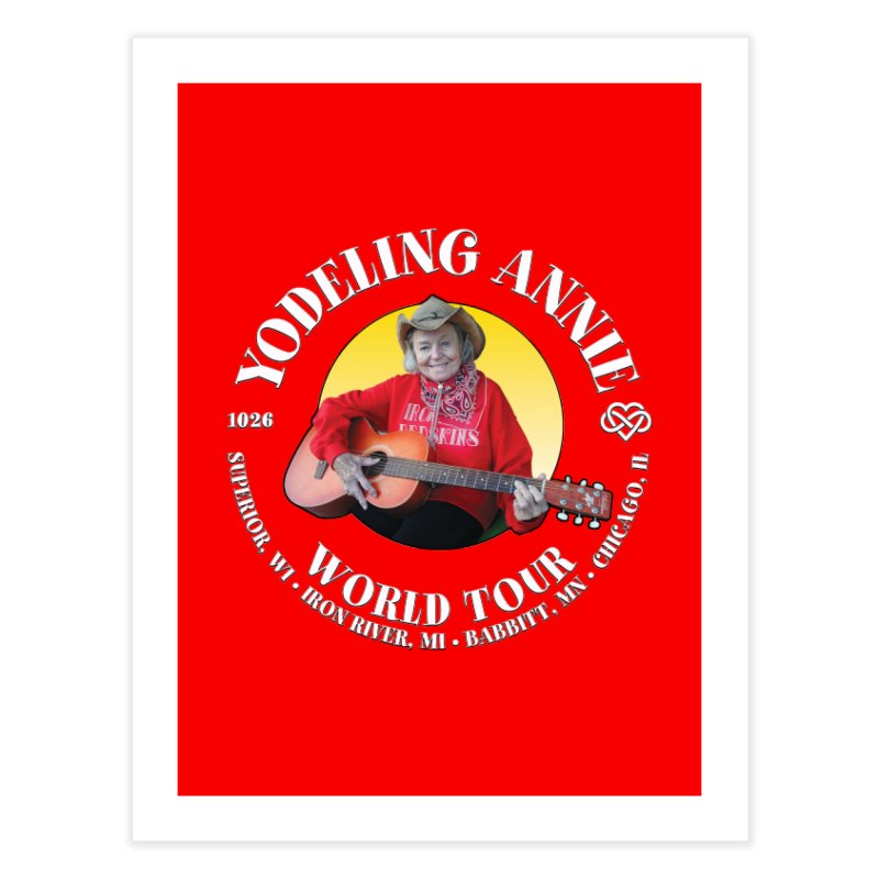 Yodeling Annie World Tour Home Fine Art Print by Brian Harms