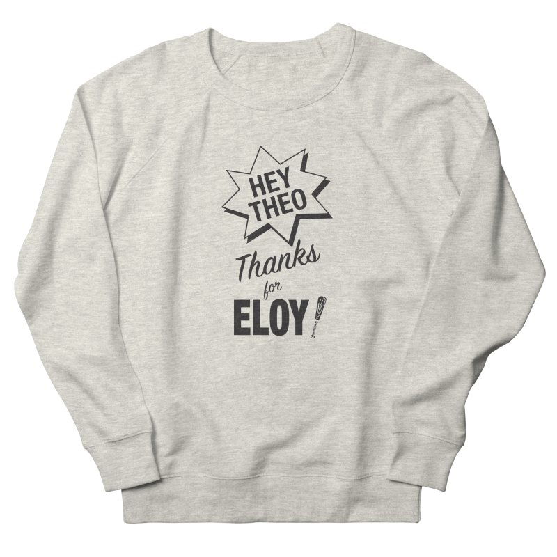 Thanks for Eloy! 03 • Men's • black logo Men's Sweatshirt by Brian Harms