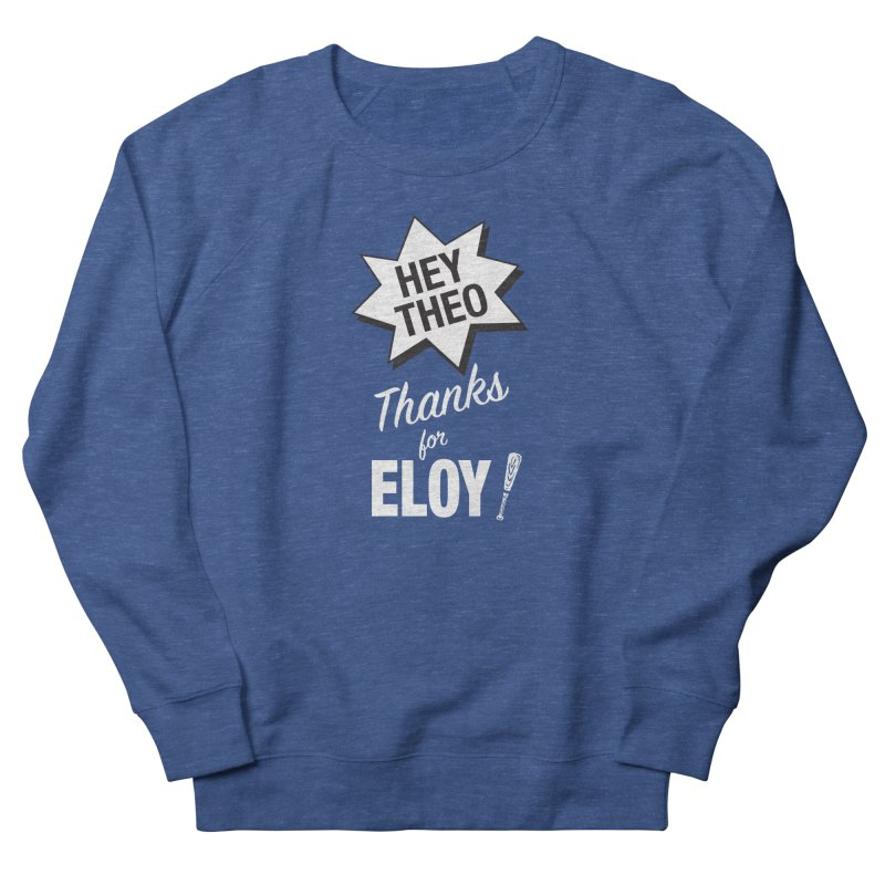 Thanks for Eloy! 03 • Men's • white logo Men's Sweatshirt by Brian Harms