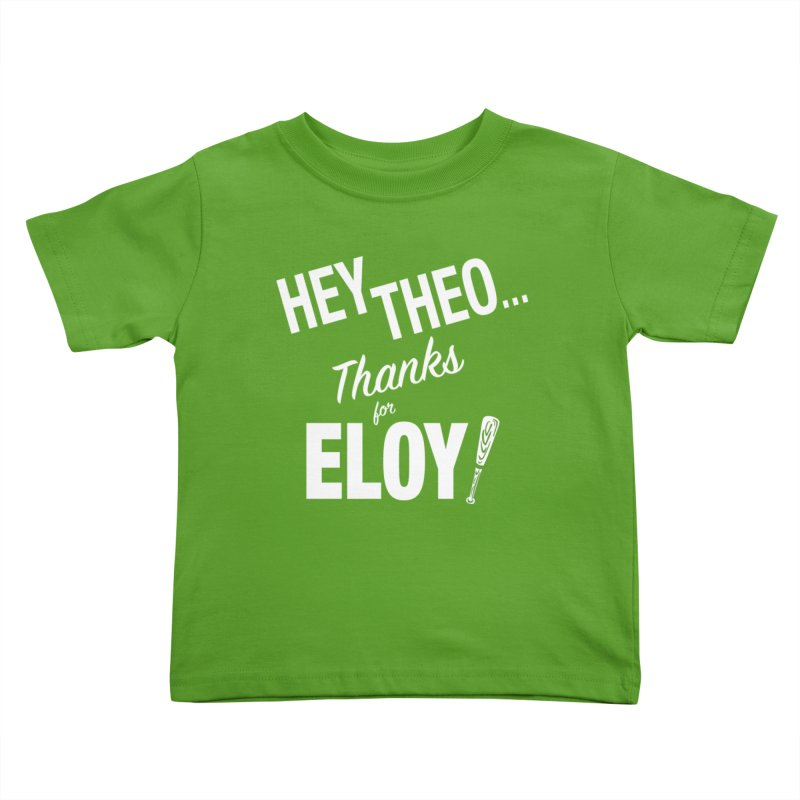 Thanks for Eloy! 02 • Kid's • white logo Kids Toddler T-Shirt by Brian Harms